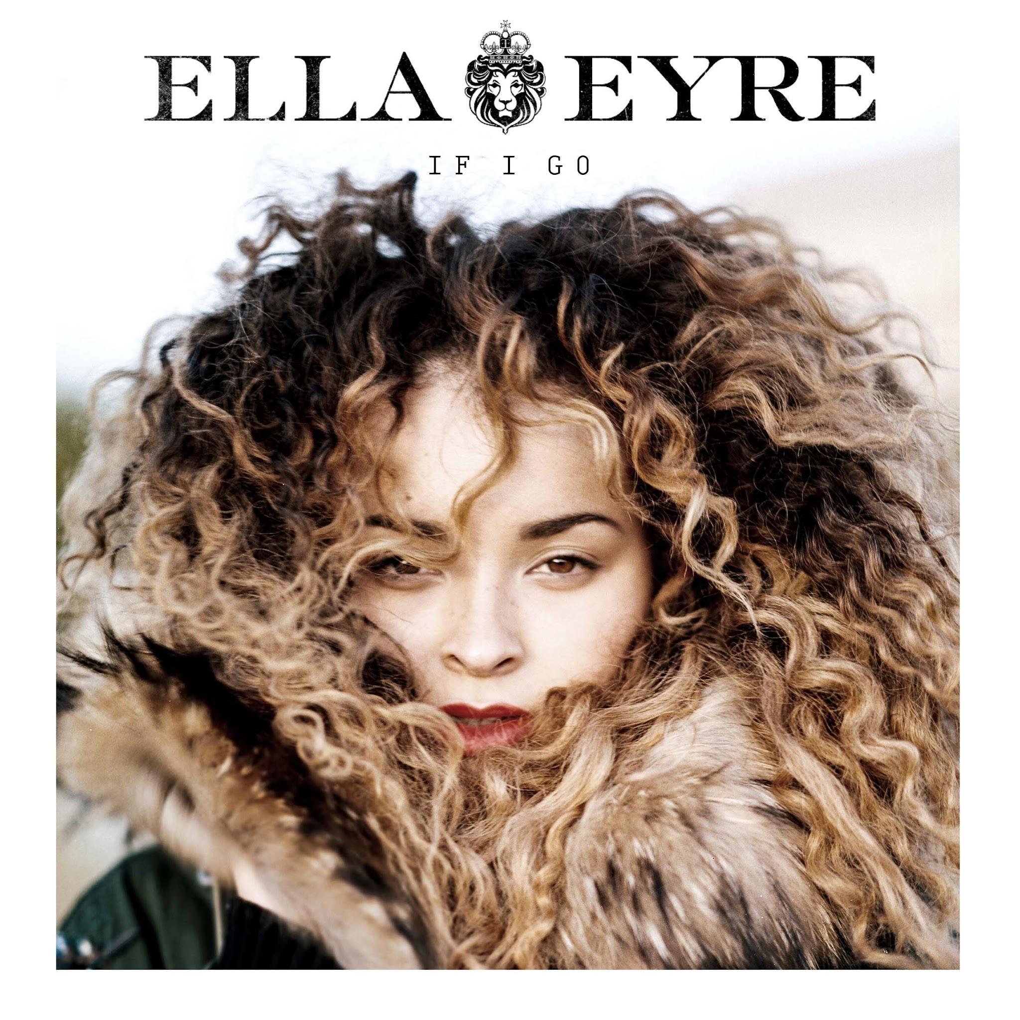 Hot Video Alert: Ella Eyre - If I Go